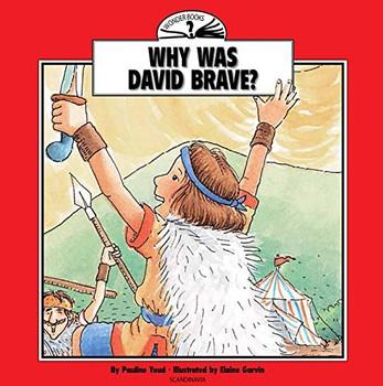 Why Was David Brave? (Wonder Books)