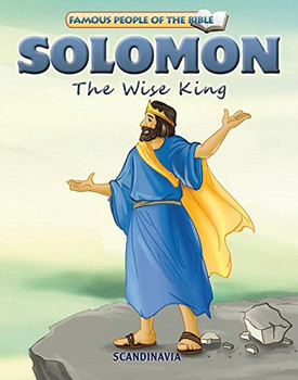 Solomon The Wise King - Famous People of the Bible Board Book