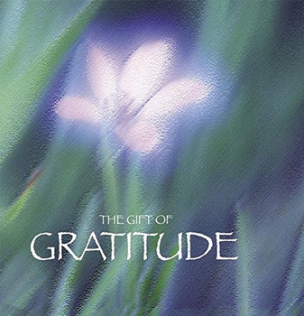 The Gift of Gratitude (Quotes) (Gift Book)