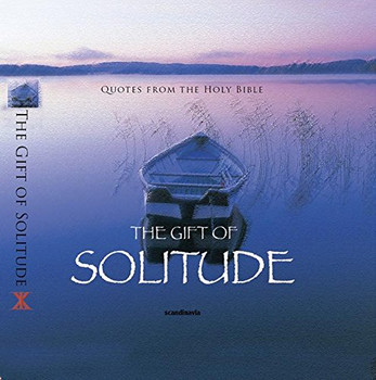 The Gift of Solitude (CEV Bible Verses) (Gift Book)