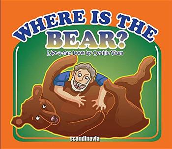 Where Is the Bear? (Lift a flap series)