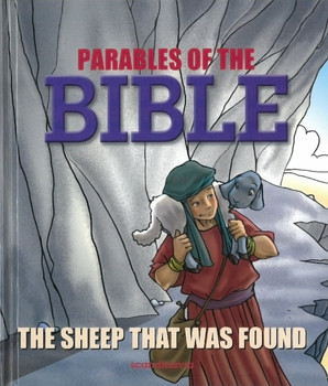 Parables of the Bible: The Sheep that was Found