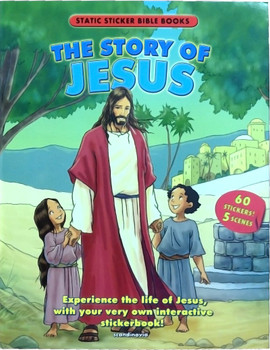 The Story of Jesus (Static Sticker Bible)