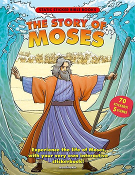 The Story of Moses (Static Sticker Bible)