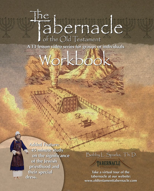 Tabernacle of the Old Testament Workbook