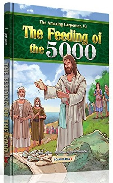 Feeding of the 5000 (The Amazing Carpenter Bible Stories)