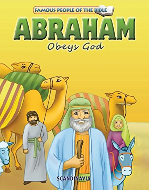 Abraham Obeys God - Famous People of the Bible Board Book