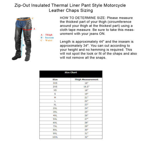 Vance Leather VL806S Mens and Womens All Season Black Zip-out Insulated Pants Style Biker Leather Motorcycle Chaps - Sizing Info