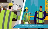 GENERAL SAFETY INSTRUCTIONS. ANIMATED SAFETY TRAINING