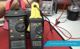 Use of Clamp Meter And Multi meter