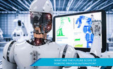 WHAT ARE THE FUTURE SCOPE OF ROBOTIC PROCESS AUTOMATION?
