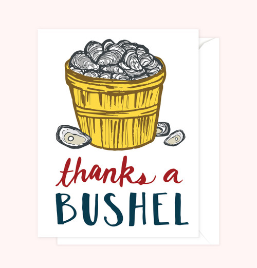 """Thanks a Bushel"" Greeting Card"