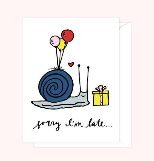 """Sorry I'm Late"" Greeting Card"