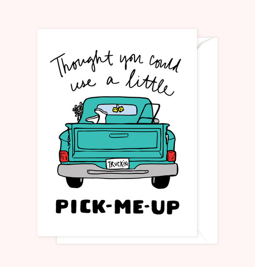 """Pick-Me-Up"" Greeting Card"