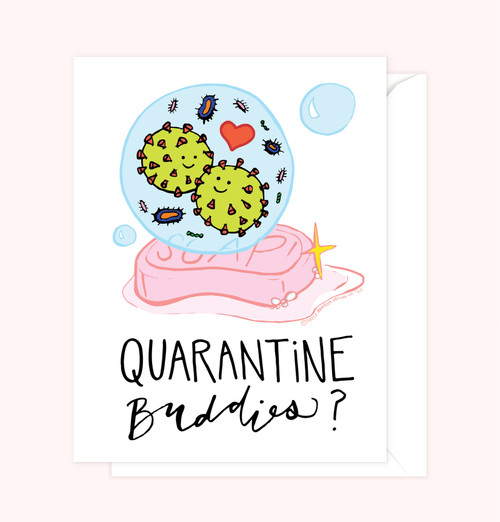 """Quarantine Buddies"" Greeting Card"