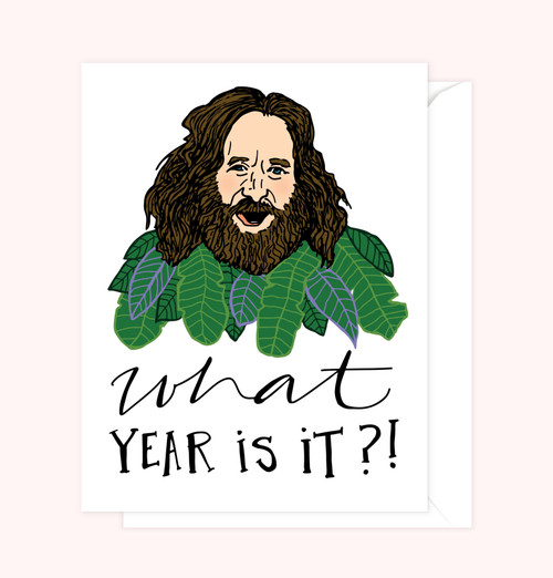 """What Year Is It?!"" Greeting Card"