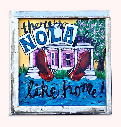 """""""There's NOLA Place Like Home"""" Painting - SOLD"""