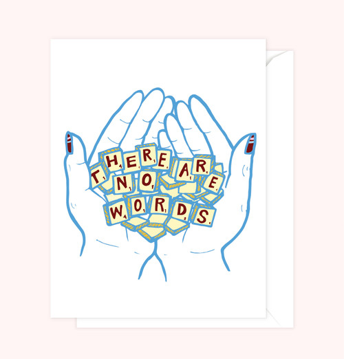 """There Are No Words"" Greeting Card"