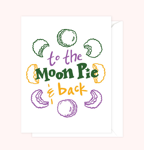 """""""To the Moon Pie and Back"""" Greeting Card"""