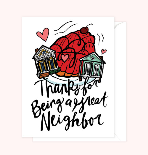 """Thanks for Being a Great Neighbor"" Greeting Card"