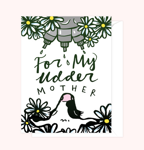 """Udder Mother"" Greeting Card"