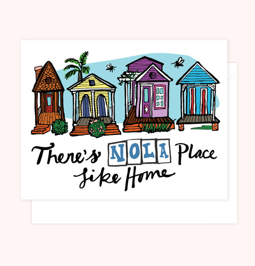 """""""There's NOLA Place Like Home"""" Greeting Card"""