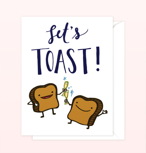 """""""Let's Toast"""" Greeting Card"""