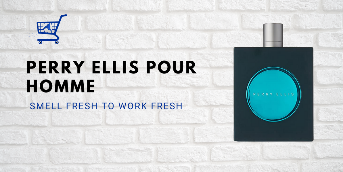 Perry Ellis Pour Homme Review - Smell Fresh To Work Fresh