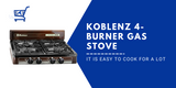 Koblenz 4 Burner Gas Stove -Review- It Is Easy To Cook For A Lot
