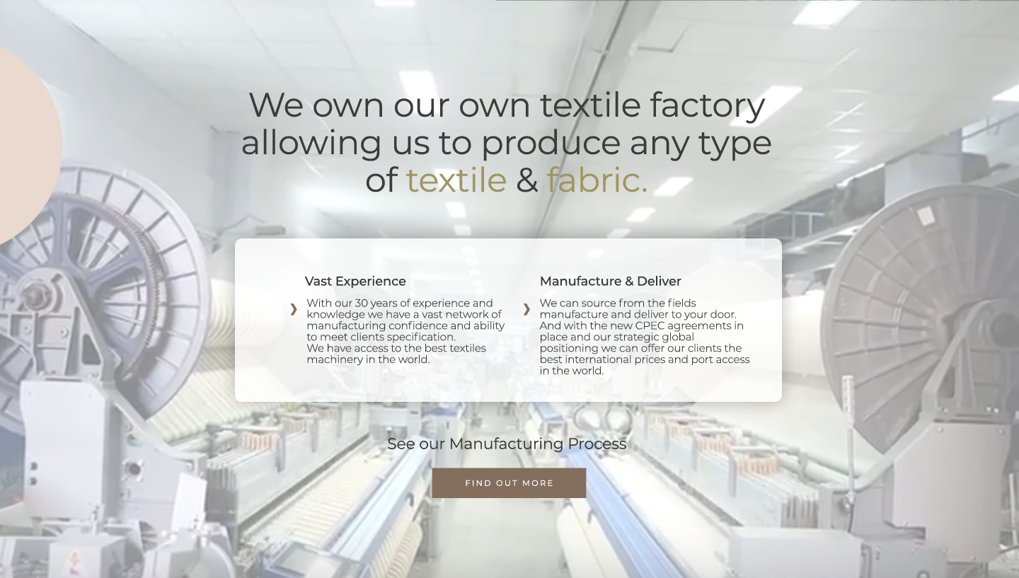 We own our own textile factory