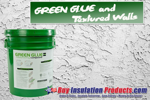 Green Glue & Textured Walls / Ceilings