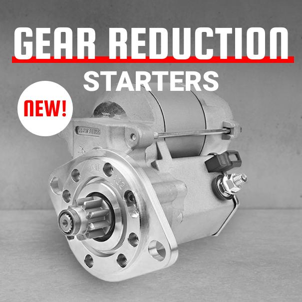 Gear Reduction Starters