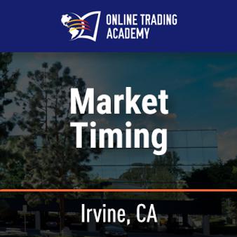 Market Timing - Irvine, CA