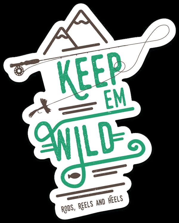 Keep 'em Wild Rod Sticker