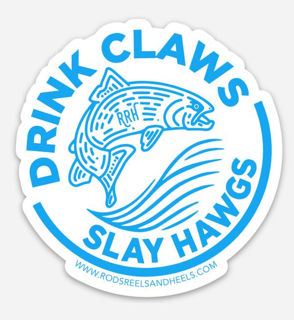 Drink Claws, Slay Hawgs Sticker- Blue