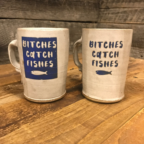 Bitches Catch Fishes Coffee Mugs