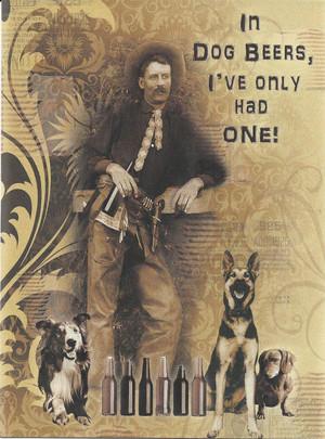 In Dog Beers... - Notecard