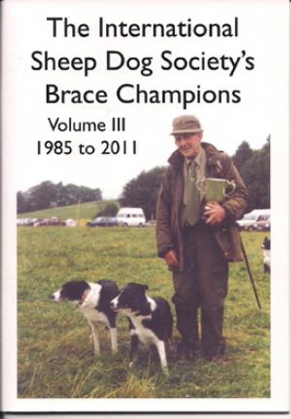 International Sheep Dog Society's Brace Champions - Volume III