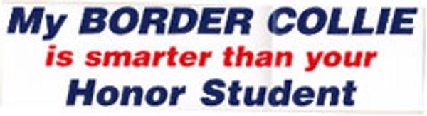 My Border Collie is Smarter Bumper Sticker
