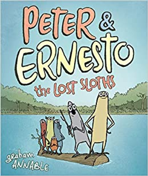 Peter & Ernesto: The Lost Sloths (Signed)