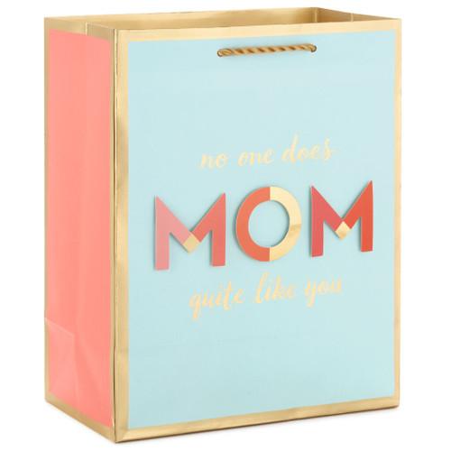"9.6"" No One Quite Like You Mom Gift Bag"
