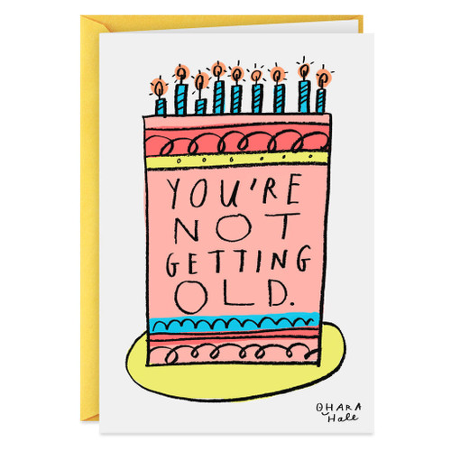 You Were Old Last Year Funny Birthday Card