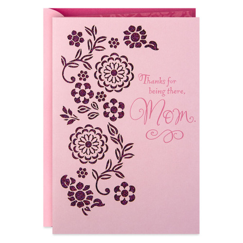 Thanks for Being There, Mom Mother's Day Card