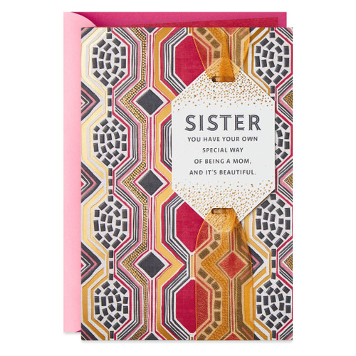 Sister, You Have a Special Way of Being a Mom Mother's Day Card