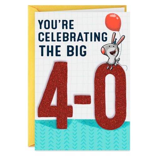 40 Big 4-Oh-My-God Funny Birthday Card