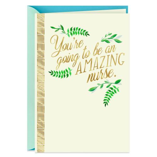 You're Going to Be Amazing Nursing School Graduation Card
