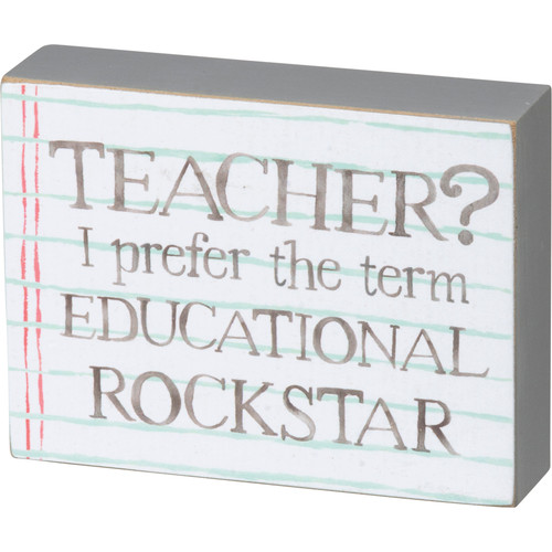 Block Sign - Teacher I Prefer Educational Rockstar