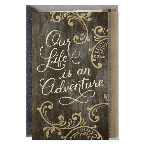 Our Life Is an Adventure Anniversary Card
