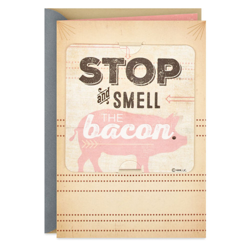 Smell the Bacon Birthday Card With Removable Coaster