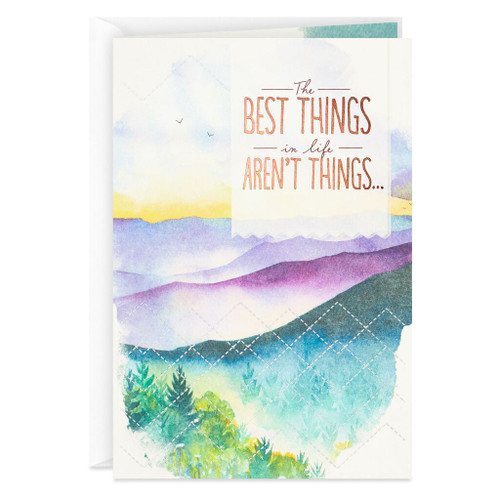 The Best Things Aren't Things Birthday Card